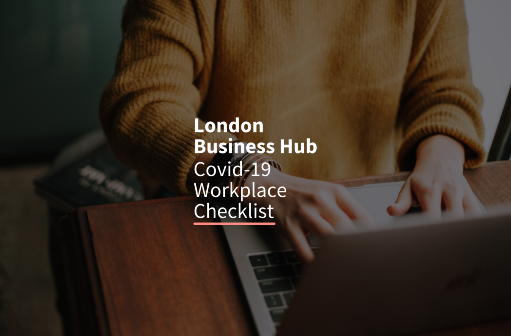 London Business Hub_Workplace checklist